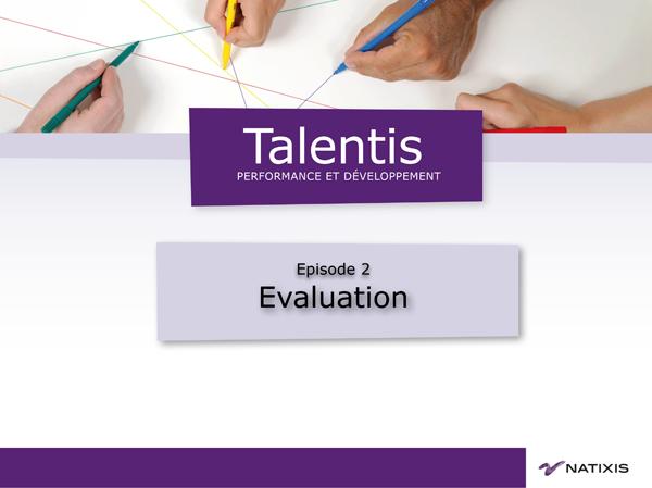 Vidéo-guide Talentis Evaluation
